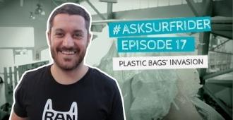 ASK #017 - Plastic Bags' Invasion / L'invasion des Sacs Plastiques