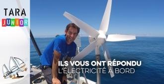 [Tara Junior] Comment produire de l'électricité à bord d'un bateau ?